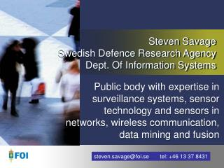 Steven Savage Swedish Defence Research Agency Dept. Of Information Systems