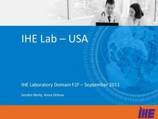 IHE Lab � USA