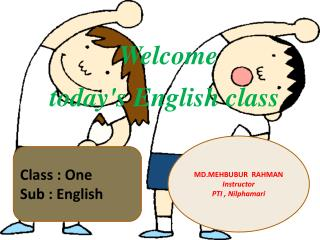 Welcome  today's English class