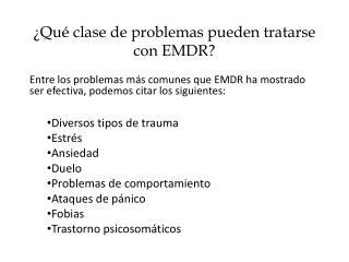 ¿Qué clase de problemas pueden tratarse con EMDR?