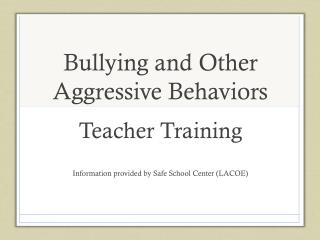 Bullying and Other Aggressive Behaviors