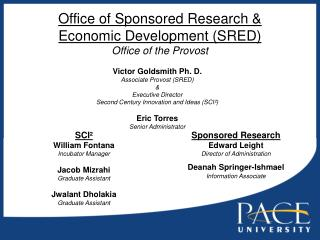 Office of Sponsored Research   Economic Development SRED Office of the Provost