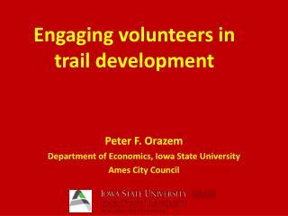Engaging volunteers in trail development