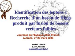Journées de Physique Atlas France Autrans, 27-29 mars 2006
