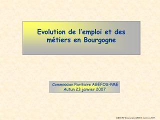 Evolution de l'emploi et des métiers en Bourgogne