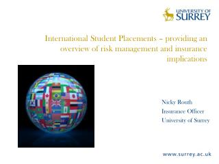 Nicky Routh Insurance Officer University of Surrey