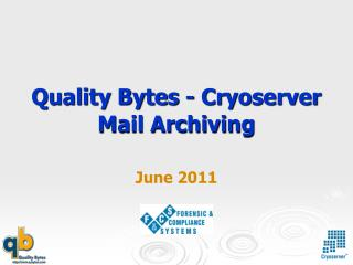 Quality Bytes - Cryoserver Mail Archiving