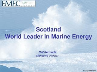 Scotland World Leader in Marine Energy