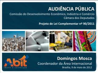 AUDIÊNCIA PÚBLICA Comissão do Desenvolvimento Econômico, Indústria e Comércio