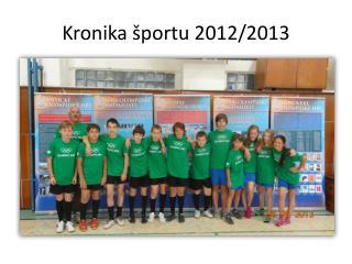Kronika športu 2012/2013