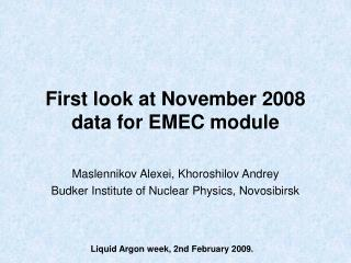 First look at November 2008 data for EMEC module