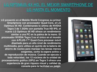 LG Optimus 4X HD, el mejor  Smartphone  de LG hasta el momento