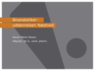 Bioanalytiker-uddannelsen Næstved