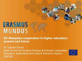Erasmus Mundus – a vehicle for higher education cooperation