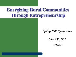 Spring 2005 Symposium March 30, 2005 WRDC