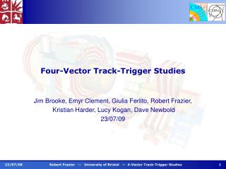 Four-Vector Track-Trigger Studies