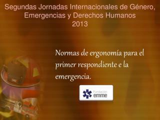 Segundas Jornadas Internacionales de Género, Emergencias y Derechos Humanos 2013