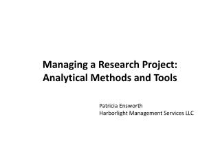 Managing a Research  Project: Analytical Methods and Tools
