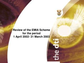Review of the EMIA Scheme for the period 1 April 2002- 31 March 2003