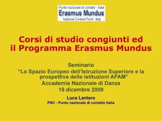 Corsi di studio congiunti ed  il Programma Erasmus Mundus Seminario