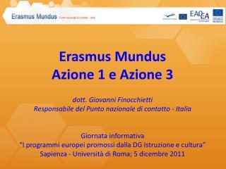 Erasmus Mundus Azione 1 e Azione 3 dott. Giovanni Finocchietti