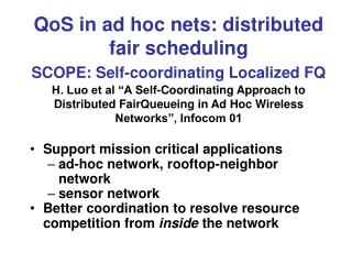 Support mission critical applications ad-hoc network, rooftop-neighbor network sensor network