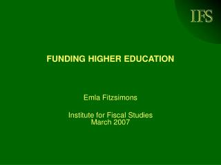 FUNDING HIGHER EDUCATION