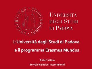 L'Università degli Studi di Padova  e il programma Erasmus Mundus