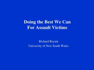 Doing the Best We Can  For Assault Victims