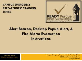 Alert Beacon, Desktop Popup Alert, & Fire Alarm Evacuation  Instructions