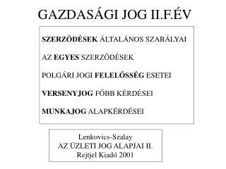 GAZDASÁGI JOG II.F.ÉV