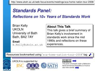 Standards Panel:  Reflections on 10+ Years of Standards Work