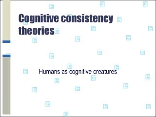 Cognitive consistency theories