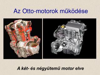 Az Otto-motorok működése
