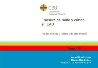 Fractura de radio y c bito en EAD