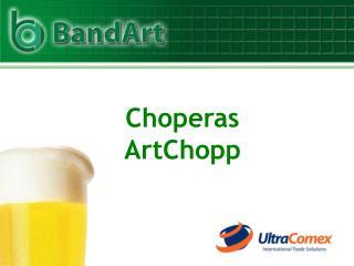 Choperas ArtChopp