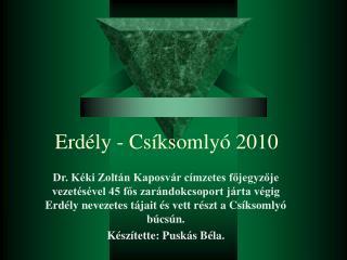 Erd�ly - Cs�ksomly� 2010