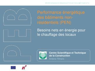 Performance énergétique des bâtiments non-résidentiels (PEN)