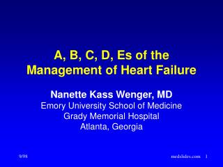 A, B, C, D, Es of the  Management of Heart Failure
