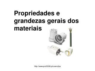 Propriedades e grandezas gerais dos materiais