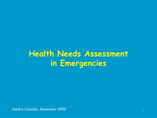 Health Needs Assessment  in Emergencies