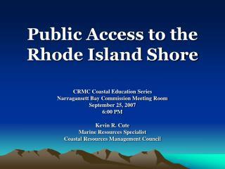 Public Access to the Rhode Island Shore