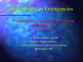 Surveillance in Emergencies