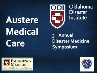 3 rd  Annual  Disaster Medicine Symposium