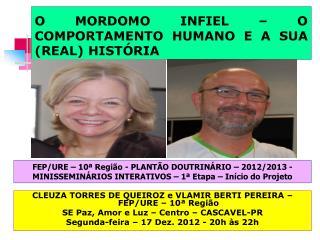 O MORDOMO INFIEL – O COMPORTAMENTO HUMANO E A SUA (REAL) HISTÓRIA