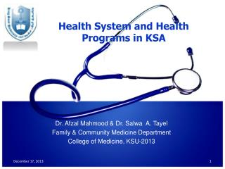 Health System and Health Programs in KSA