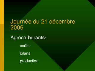 Journée du 21 décembre 2006