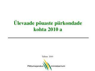 Ülevaade põuaste piirkondade kohta 2010 a