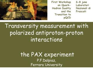 First Workshop on Quark-Hadron Duality and the Transition to pQCD