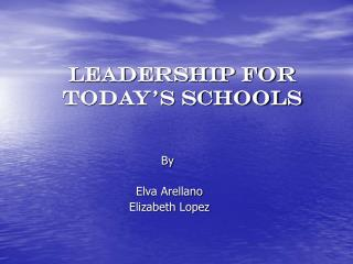 Leadership for today's schools